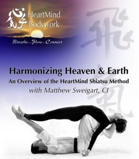 Harmonizing Heaven and Earth | Heartmind Shiatsu