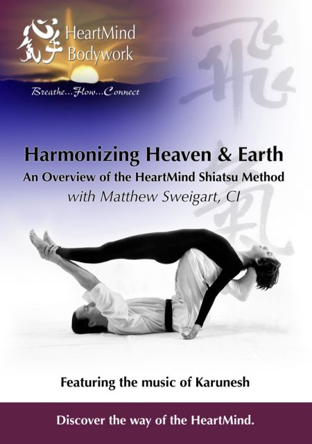 Harmonizing Heaven and Earth | Heartmind Shiatsu
